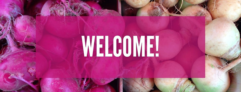 background image of turnips with Welcome! over top