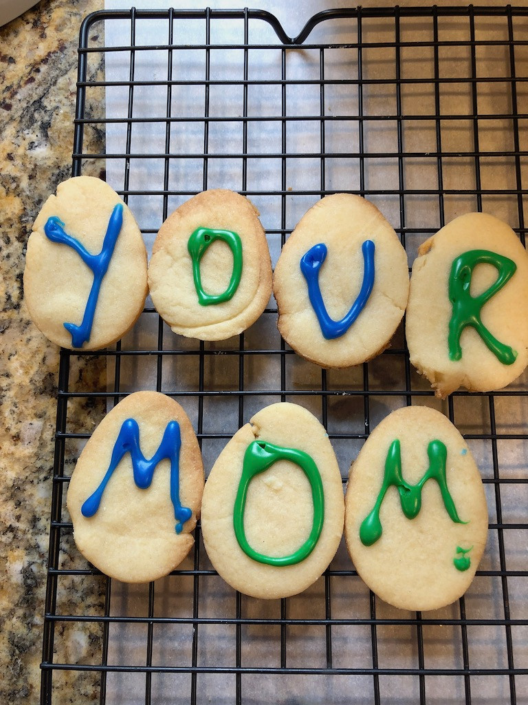 Your Mom Cookies