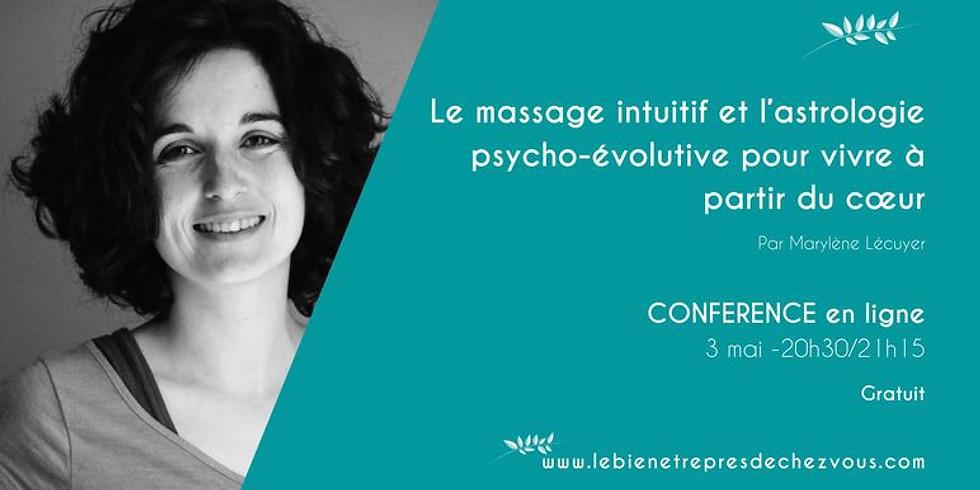 """Conférence """"Le massage intuitif et l'astrologie psycho-évolutive pour vivre à partir du cœur"""""""