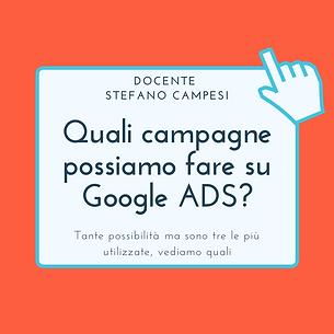 Quali campagne possiamo fare su Google A