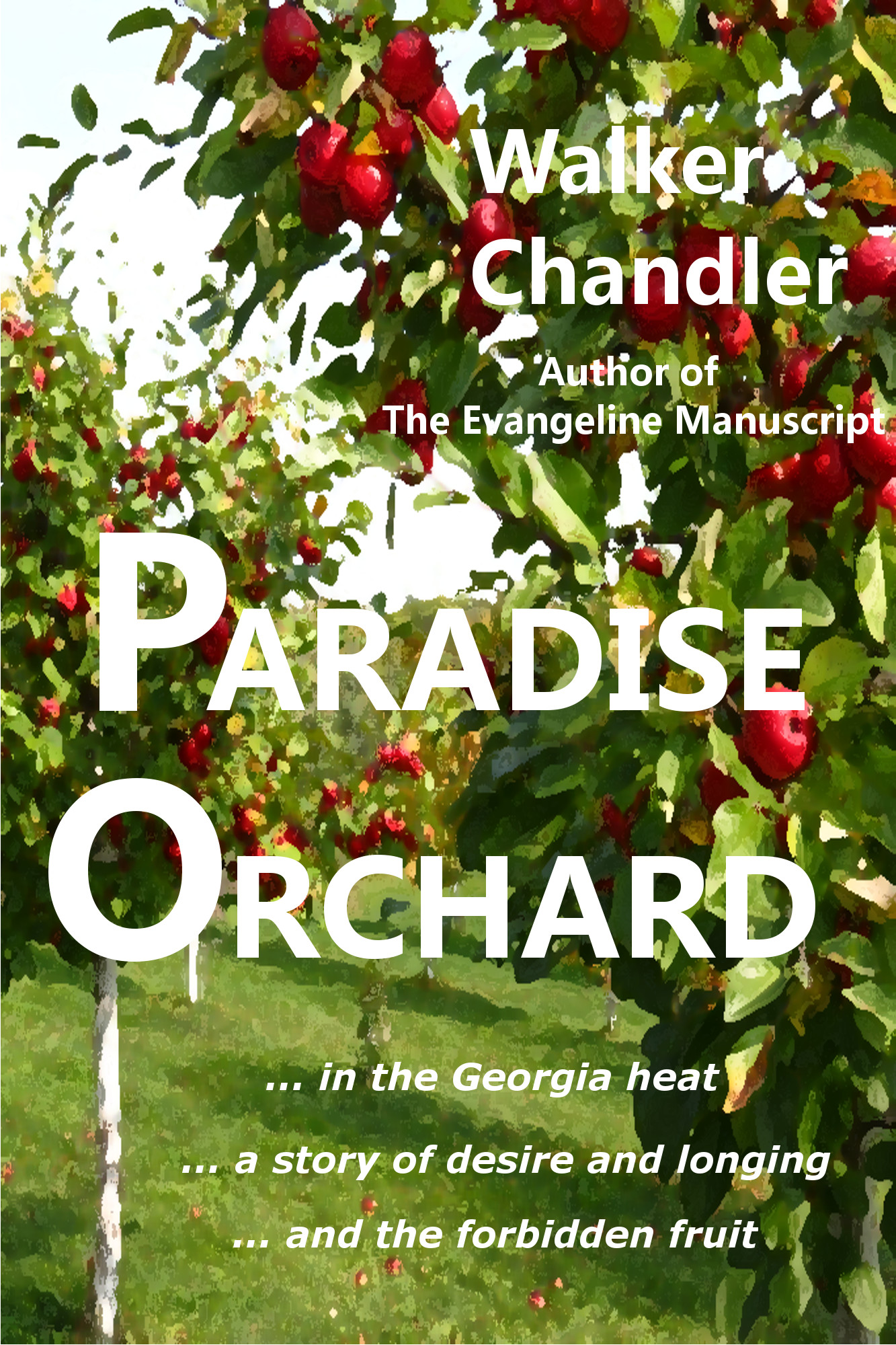 Paradise Orchard, a novel