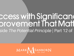 Success with Significance: Improvement That Matters