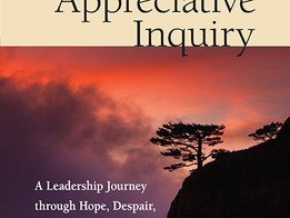 Building Leadership Resilience with Appreciative Inquiry