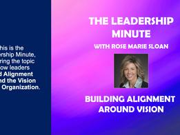Building Alignment Around Vision