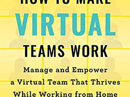 Literature of Leadership - How To Make Virtual Teams Work