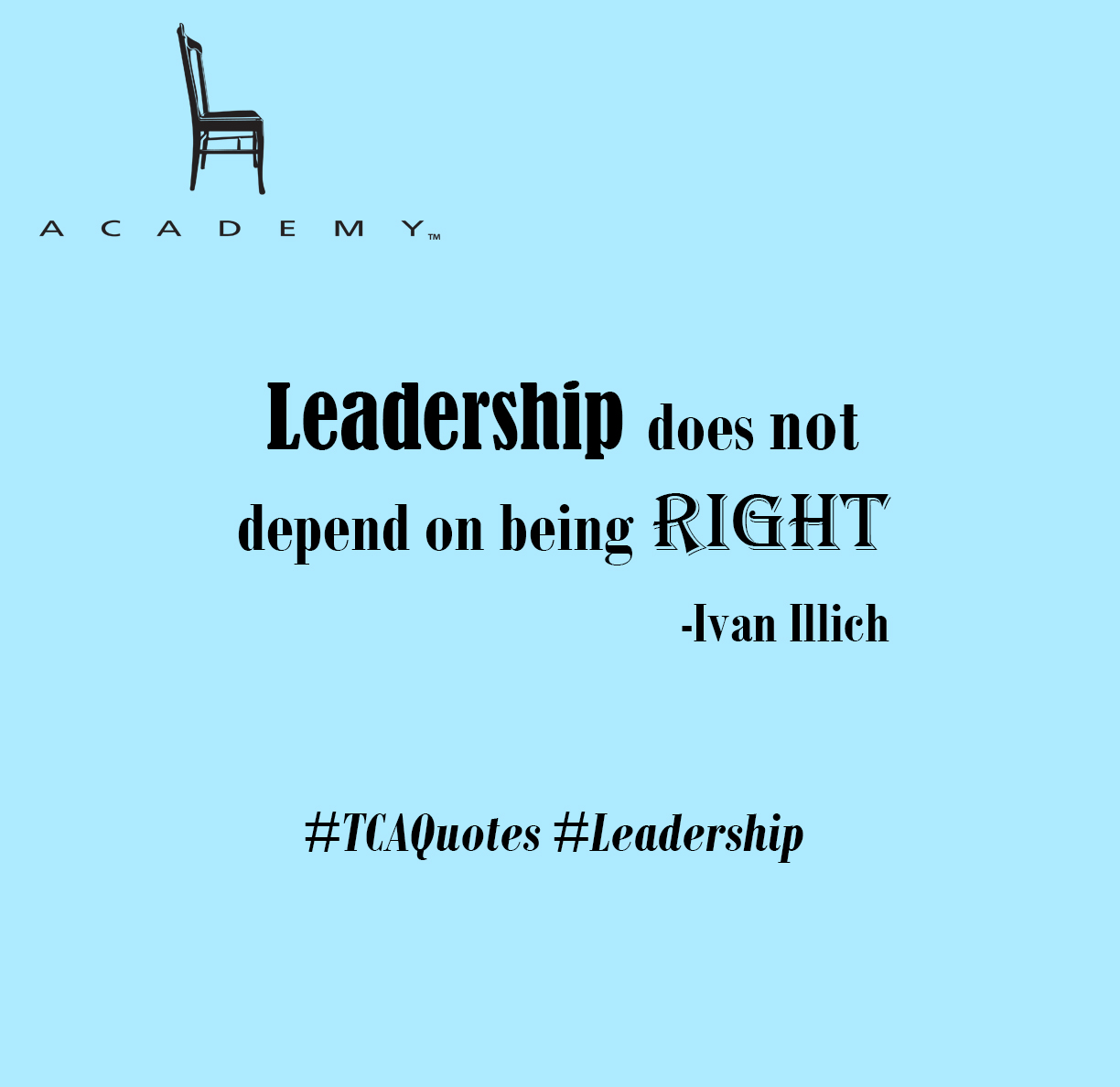 Leadership does not depend on being right