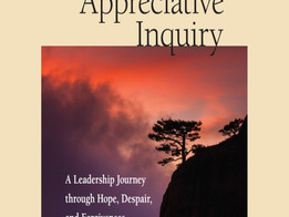 Literature of Leadership: Building Resilience with Appreciative Inquiry
