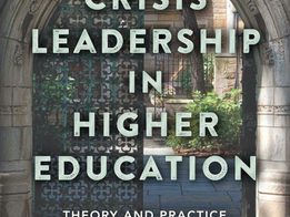 Literature of Leadership -  Crisis Leadership In Higher Education: Theory And Practice