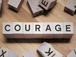 Tip #40: Courage