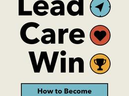 Literature of Leadership - Lead. Care. Win
