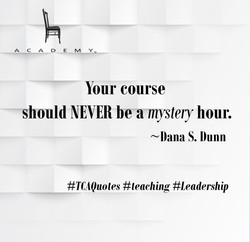 Your course should never be a mystery hour - Dana S. Dunn