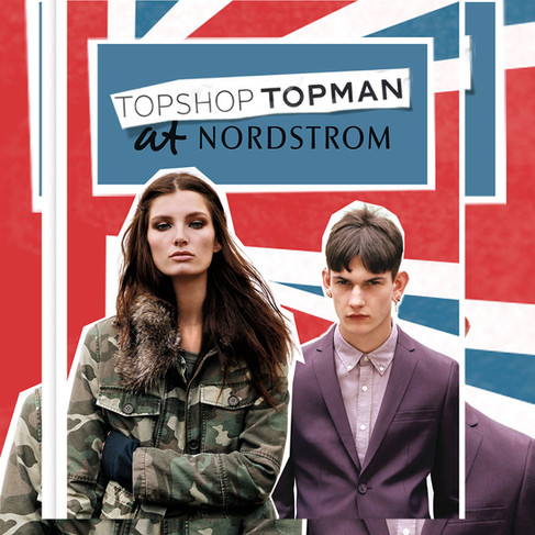 Topshop/Topman at Nordstrom Campaign