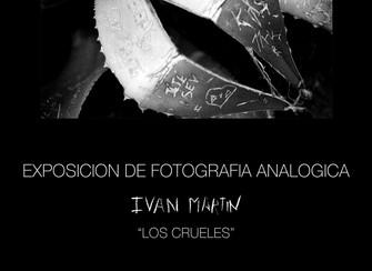EXPOSICION: LOS CRUELES