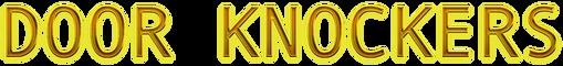 Cool Text - DOOR KNOCKERS -3572094443730