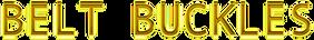 Cool Text - BELT BUCKLES -35723265708444