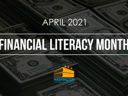 The Washington Literacy Center Celebrates Financial Literacy Month