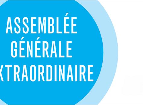 ASSEMBLEE GENERALE EXTRAORDINAIRE - Vendredi 18 Janvier 2019