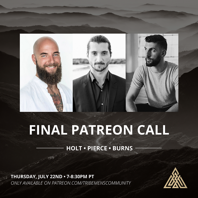 Final Patreon Call w/ Michael Holt, Justin Patrick Pierce, and Dave Burns