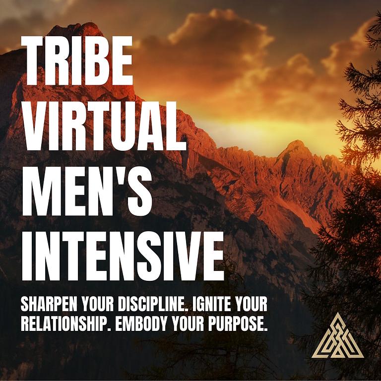 TRIBE | Virtual Men's Intensive w/ JP Pierce, Michael Holt & Dave Burns