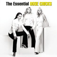 Dixie Chicks - Essential
