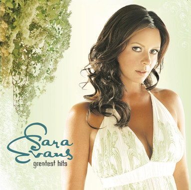 Sara Evans - Greatest Hits