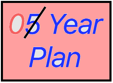 Throw out the 5-year Plan