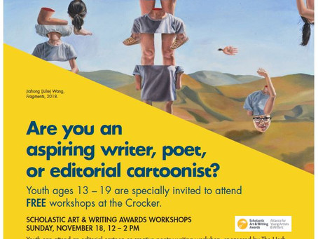 FREE on 11/18:Scholastic Art & Writing Awards Workshops and District 7 Day at Crocker Art Museum