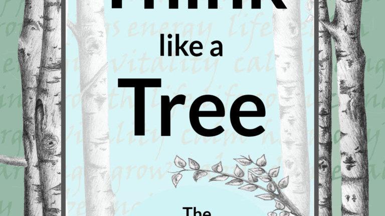 Think Like a Tree - Book
