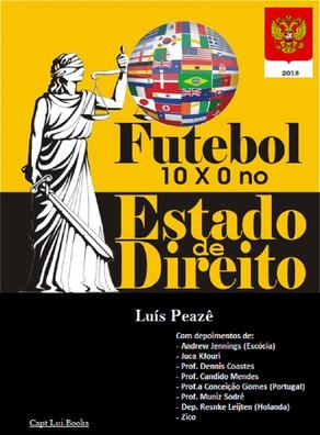 Vem aí o País do Futebol numa Ilha Artificial - Futebol 10 x 0 no Estado de Direito