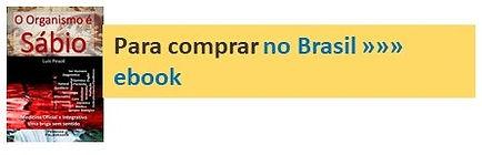 Para comprar Organismo no Brasil.jpg