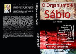 O Organismo é Sábio - Medicina Oficial x