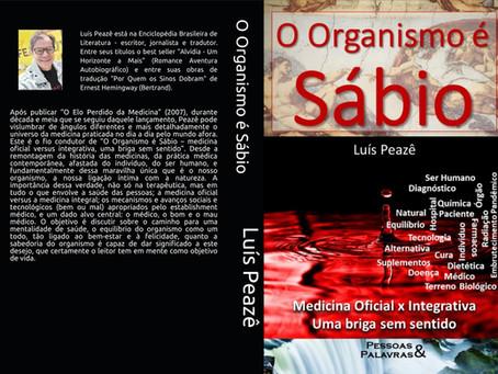 O Organismo é Sábio - uma briga sem sentido entre a Medicina Oficial e a Integrativa