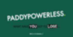 Paddypowerless-48-Sheet.png