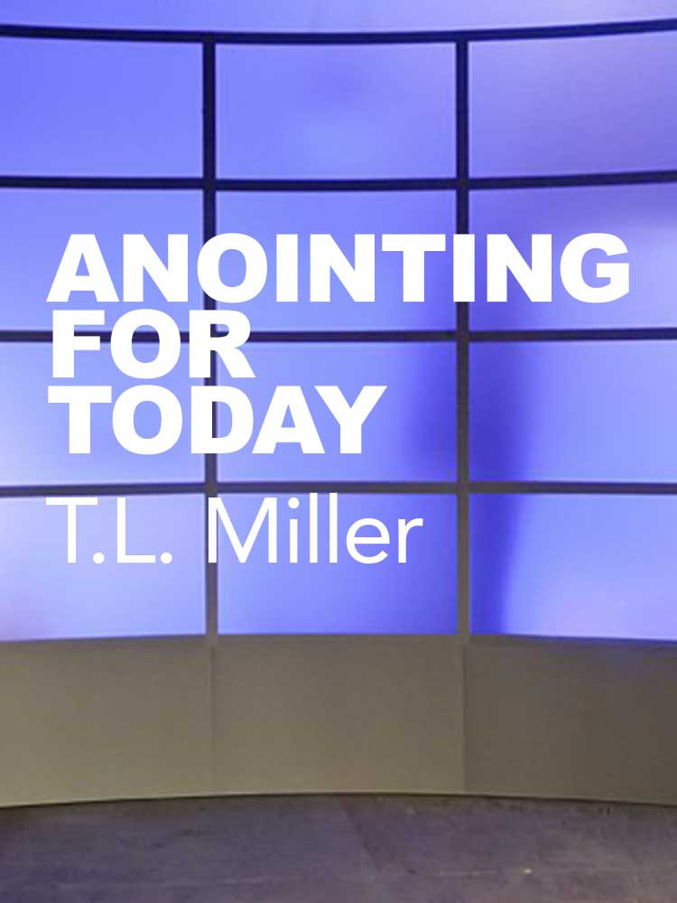 ANOINTING FOR TODAY