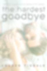 hardest goodbye ebook.jpg