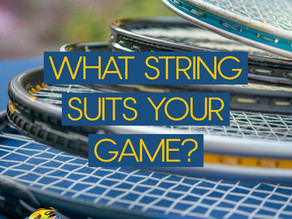 What Strings Suit Your Game?