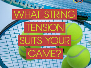 What String Tension Suits Your Game?