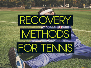 Recovery Methods for Tennis
