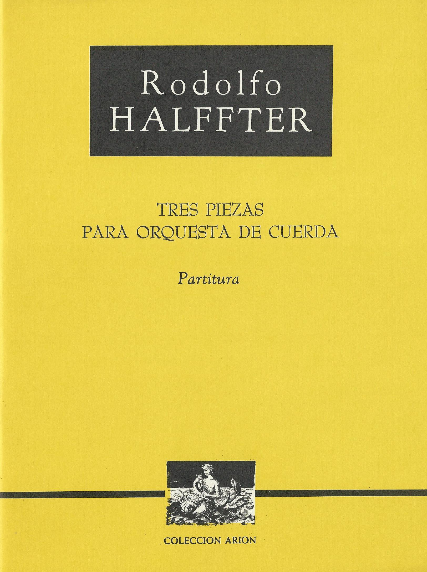 HALFFTER RODOLFO - Tres piezas para orquesta de cuerda 01.jpg