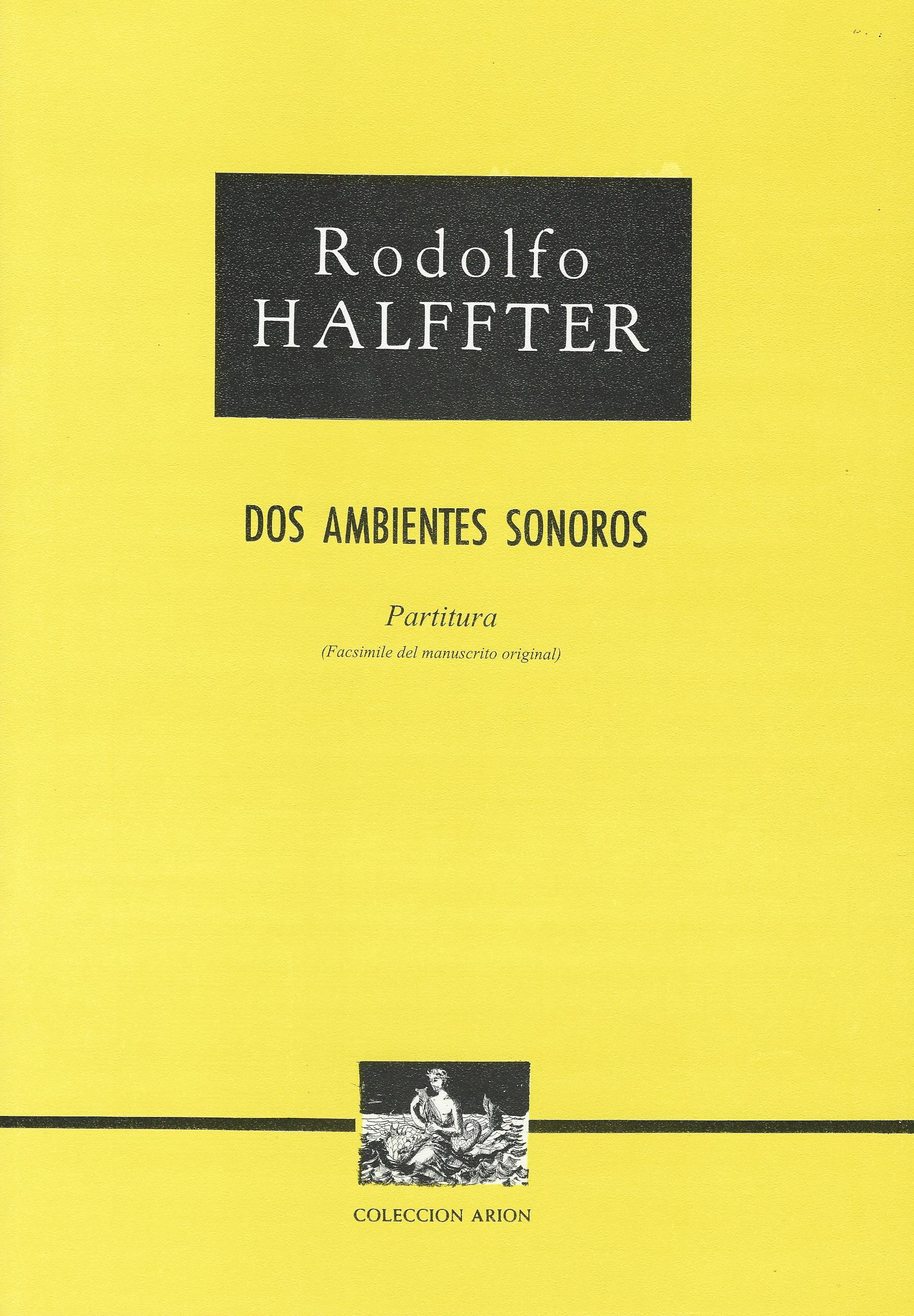 HALFFTER RODOLFO - Dos ambientes sonoros 01.jpg