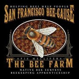 SF Bee-Cause Bee Farm T-Shirt