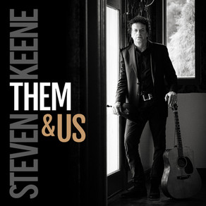 "MUSIC PRODUCER AND VETERAN PERFORMER STEVEN KEENE SET TO RELEASE NEW ALBUM — ""THEM & US"""