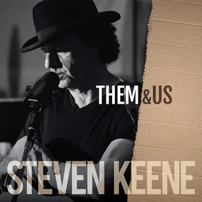 """CRITICALLY ACCLAIMED SONGWRITER AND PERFORMER STEVEN KEENE SET TO RELEASE NEW SINGLE — """"THEM & US"""""""