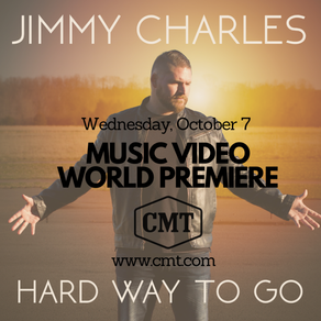 """COUNTRY MUSIC RECORDING ARTIST JIMMY CHARLES INTRODUCES NEW MUSIC VIDEO  —  """"HARD WAY TO GO"""""""