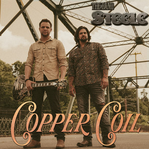 """COUNTRY RECORDING DUOTHE BAND STEELE SET TO RELEASE NEW SINGLE """"COPPER COIL"""""""