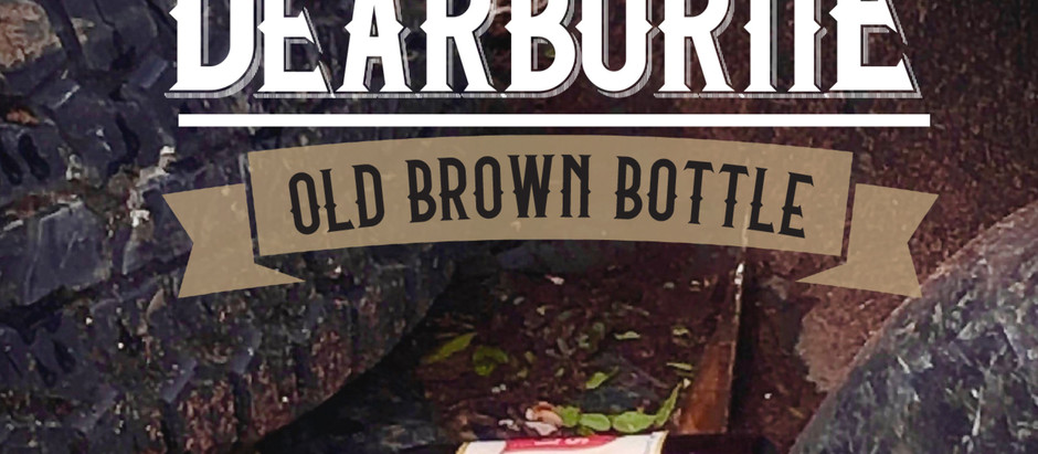 """TEXAS NATIVE GEORGE DEARBORNE SET TO RELEASE NEW SINGLE — """"OLD BROWN BOTTLE""""AS PRE-CURSOR TO ALBUM"""