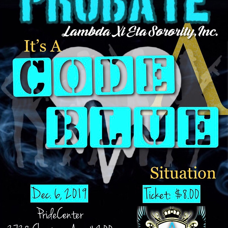 It's a Code Blue Situation Probate