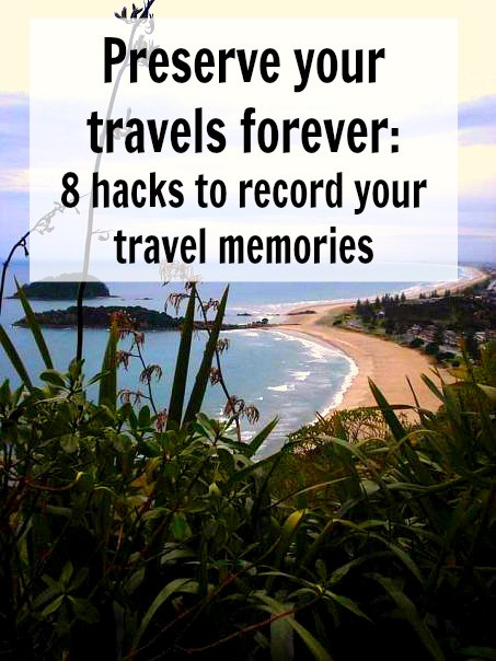 Preserve your travels