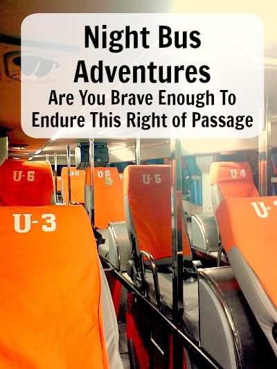 Night Bus Adventures are you brave enough to endure this right of passage