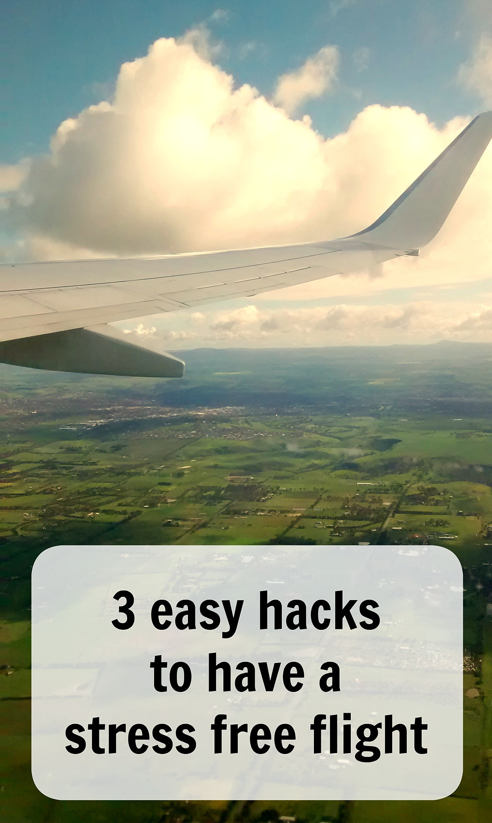 3 easy hacks to have a stress free flight